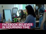 Facebook believes in mourning time
