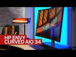 The Envy Curved AIO 34: A more glamorous desktop