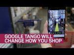 Google Tango will change how you shop