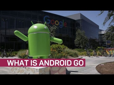 Android Go: A basic OS for basic phones