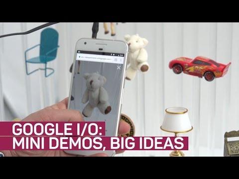 At Google I/O, big ideas come in mini demos