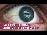 Facebook hiring more staff to review graphic content