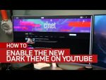 How to enable the new 'dark theme' on YouTube