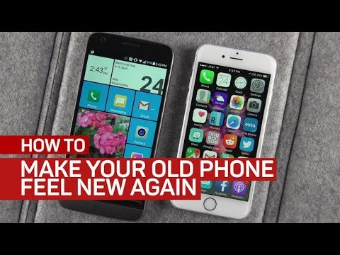 Make your old phone feel new again