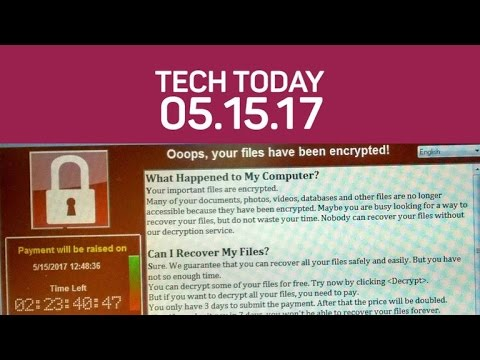 Ransomware WannaCry affects more than 70,000 computers (Tech Today)