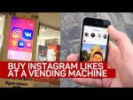Buy Instagram likes at a vending machine