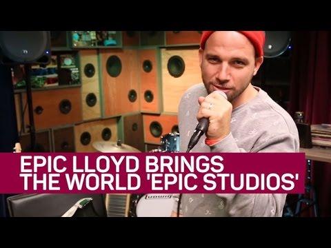 Epic Lloyd brings the world 'Epic Studios'