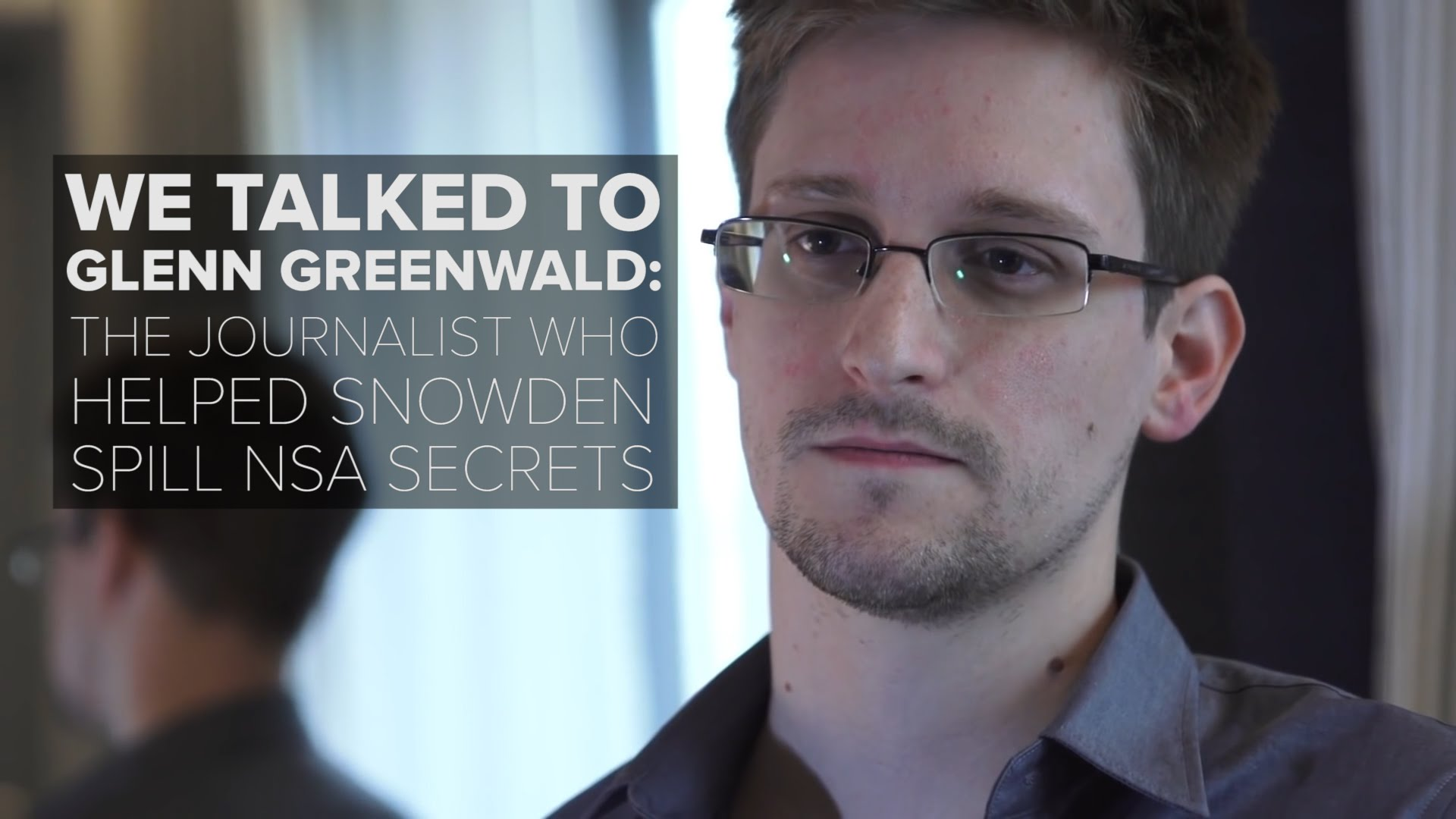 Glenn Greenwald on the Snowden effect and Silicon Valley's conscience