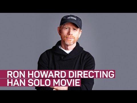 Ron Howard directing Han Solo 'Star Wars' film