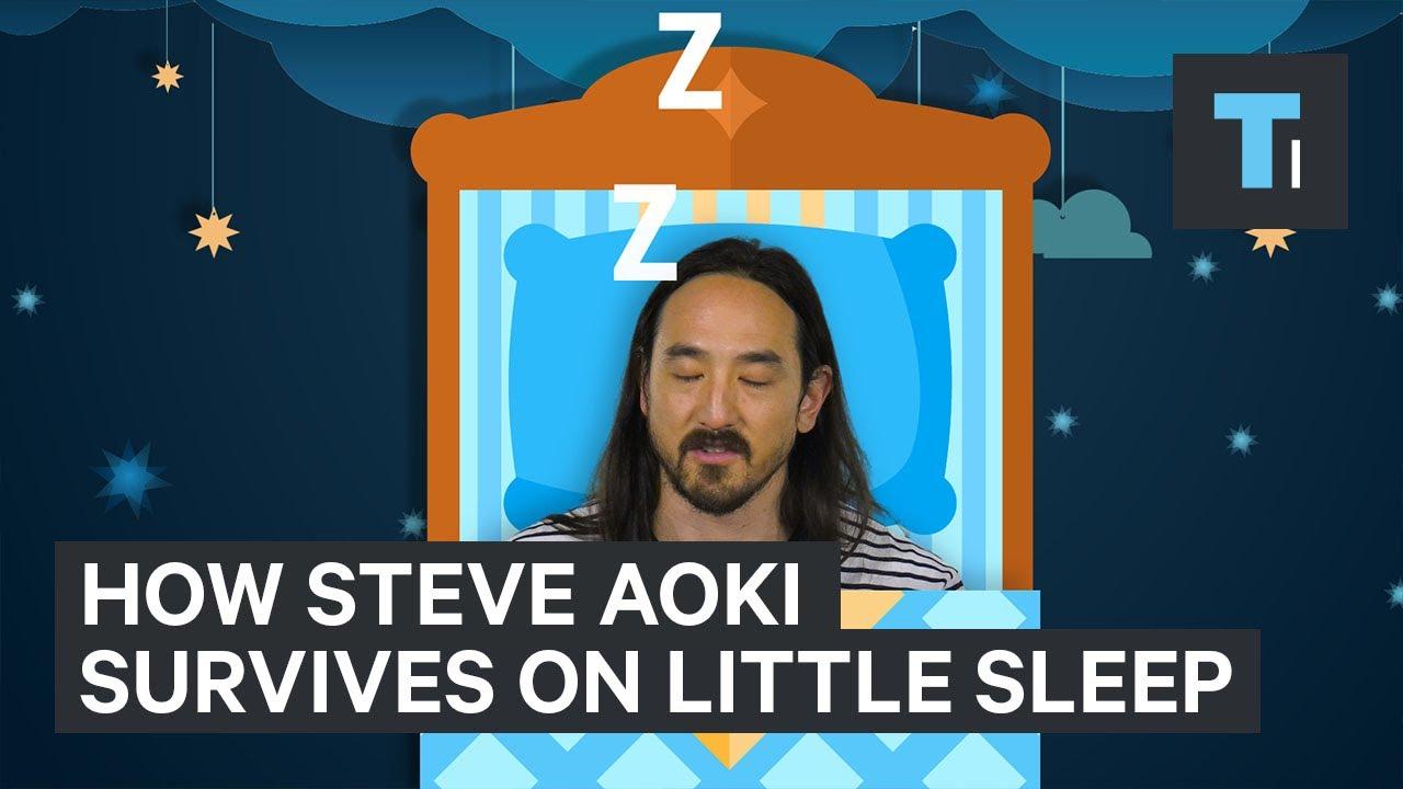 Superstar DJ Steve Aoki explains how he gets by on 3-4 hours of sleep a night