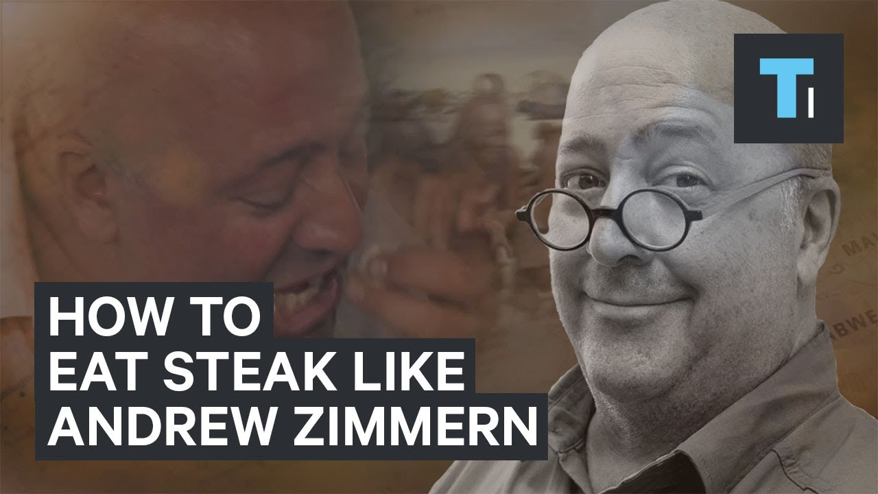 Andrew Zimmern eats his steak differently than you