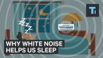Here's why white noise helps us sleep