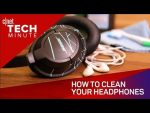 How to clean your headphones