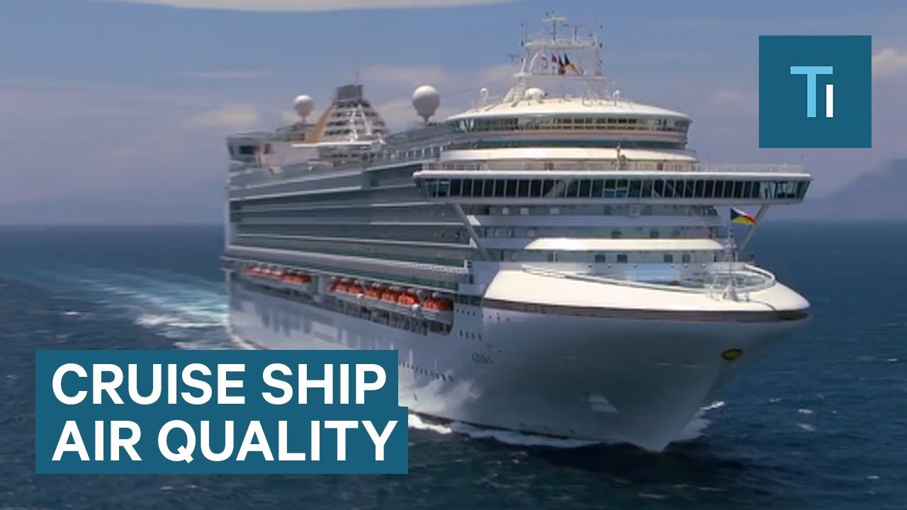 Air quality on a cruise ship deck could be worse than the world's most polluted cities