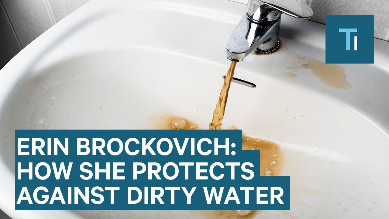 Erin Brockovich reveals how she protects herself against contaminated water