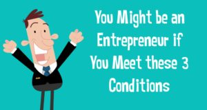 You Only Need These 3 Things to Be an Entrepreneur