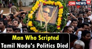 Man Who Scripted Tamil Nadu's Politics Died | Karunanidhi Latest News | CNN News18