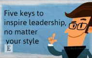 5 Keys to Inspiring Leadership, No Matter Your Style