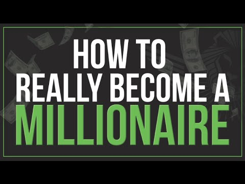 How To Become A Millionaire, Step-By-Step