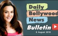 Latest Hindi Entertainment News From Bollywood | 08 August 2018
