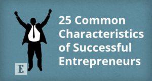 25 Common Characteristics of Successful Entrepreneurs