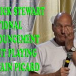 Patrick Stewart Gets Emotional Announcing Return To Captain Picard Role - 8-4-18